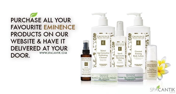 You Can Purchase All Your Favourite Eminence Products On Our Website And Have It Delivered To Your Door Only At Spa Cantik And Salon I Salons Home Spa Spa