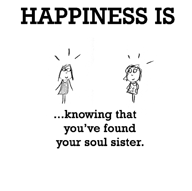 Image Result For Soul Sister Meme Happy Quotes Cute Happy Quotes Soul Sister Quotes