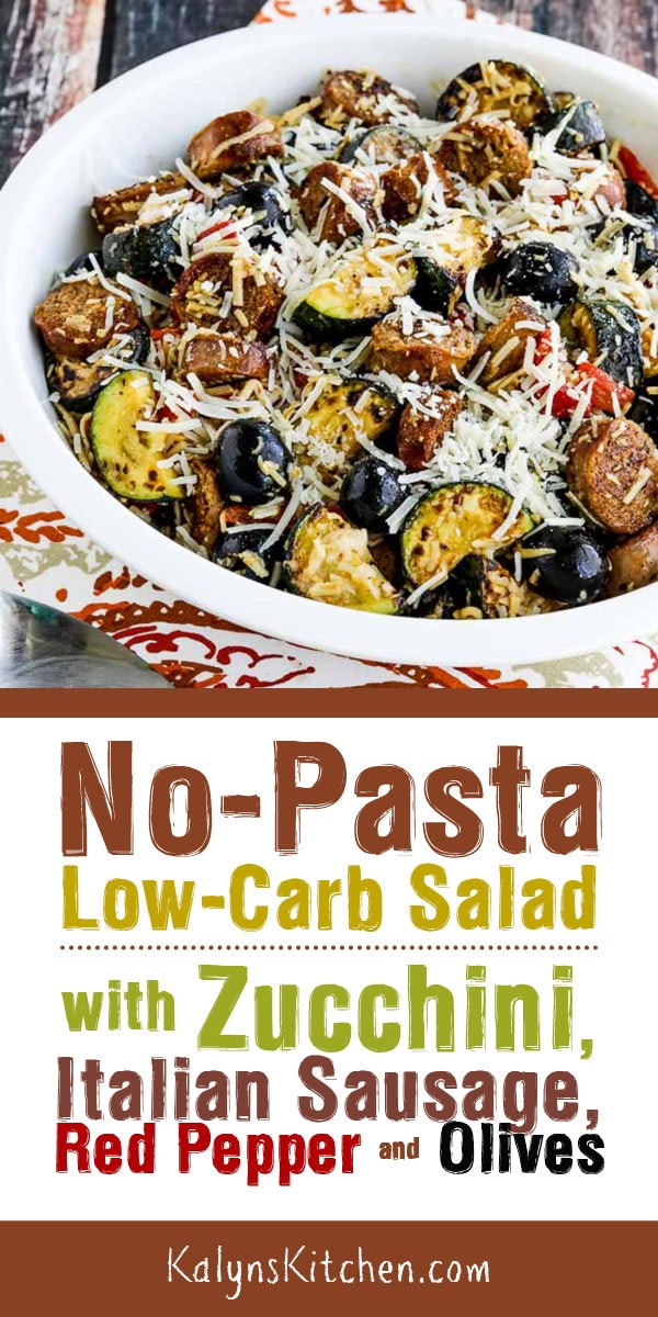 No-Pasta Low-Carb Salad with Zucchini, Italian Sausage, Red Pepper, and Olives #lowcarbrecipes