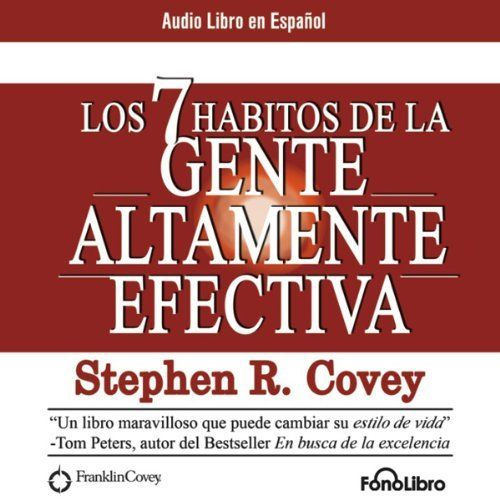 """Another must-listen from my #AudibleApp: """"Los 7 Habitos de la Gente Altamente Efectiva [The 7 Habits of Highly Effective People]"""" by Stephen R. Covey, narrated by Alejo Felipe."""