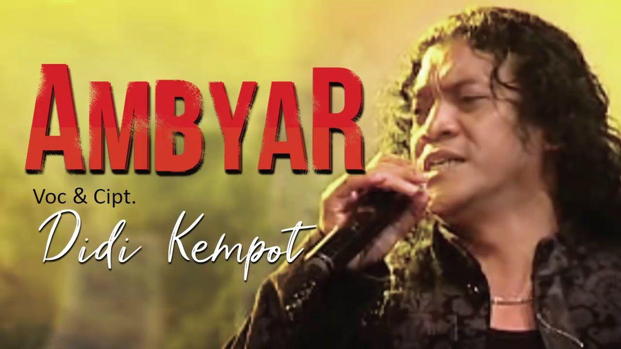 Didi Kempot Ambyar Official Ambyar Voc Didi Kempot Cipt Didi