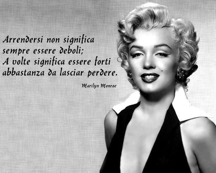 Monroe Citazioni Monroe Citazioni Marilyn Monroe