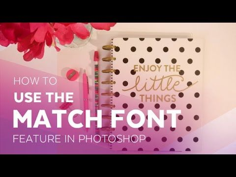 How to use the Match font feature in Adobe Photoshop