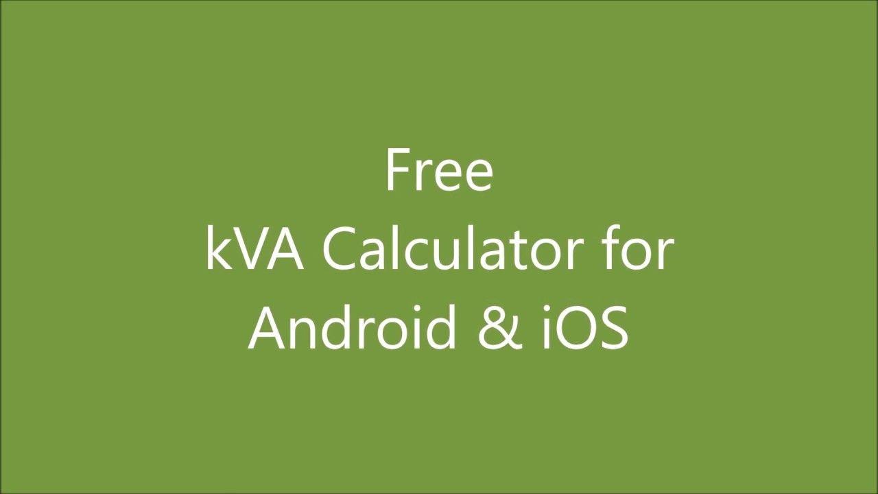 Kva Calculator App Free Download Android Iphone Calculator App App Ups System