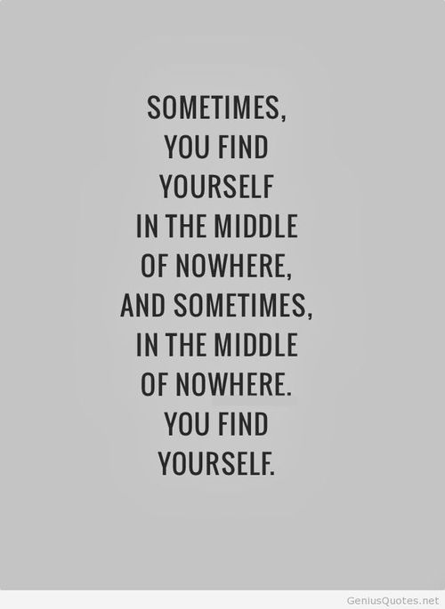 Find Yourself In The Middle Of Nowwhere On Imgfave Links
