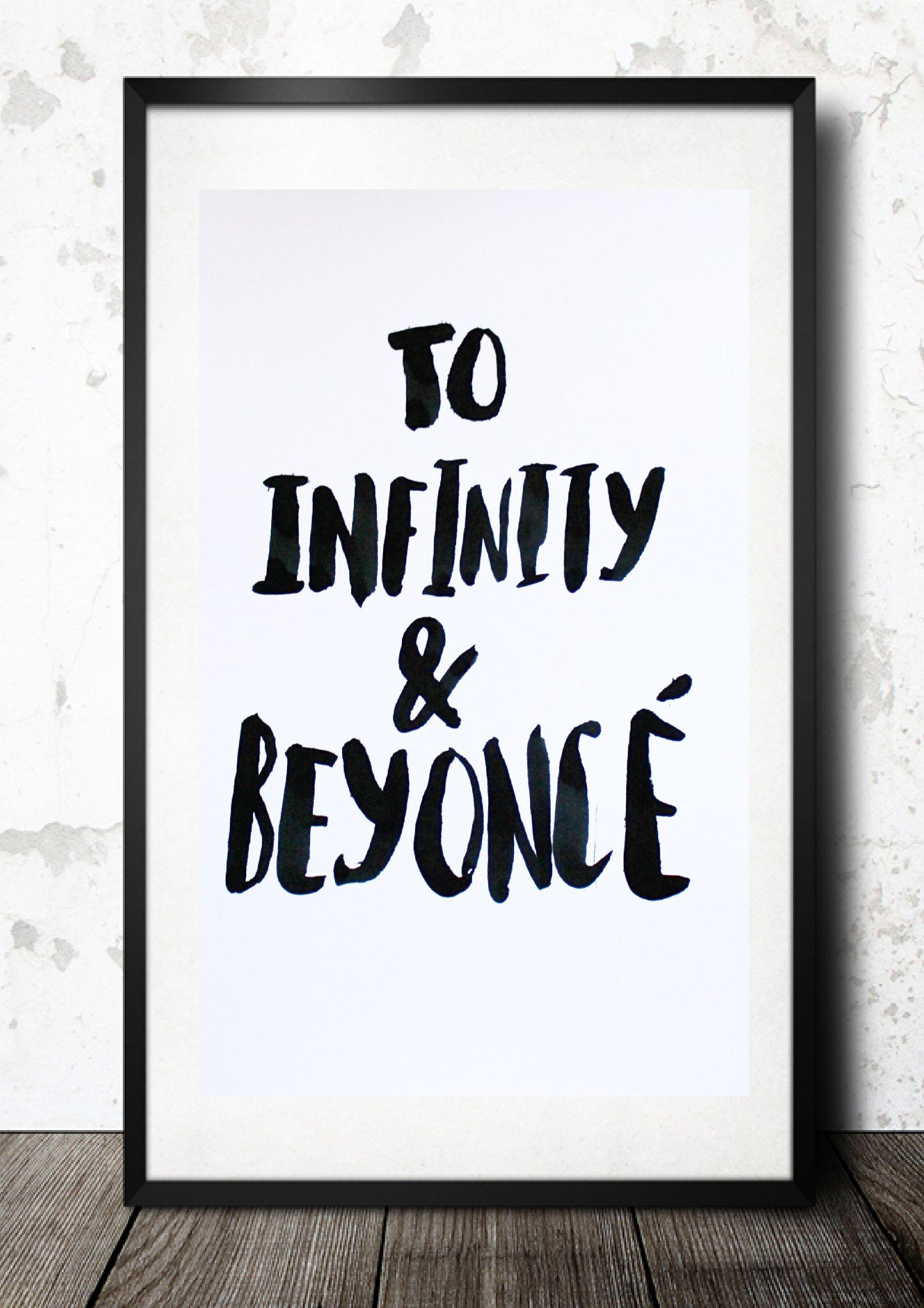 TO INFINITY AND BEYONCE\
