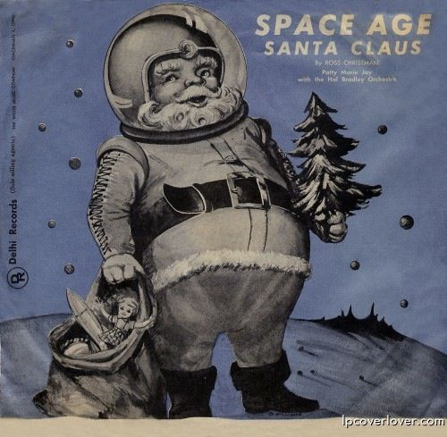Ross Christman's Space Age Santa Claus - wild record cover! #record #vintage #christmas