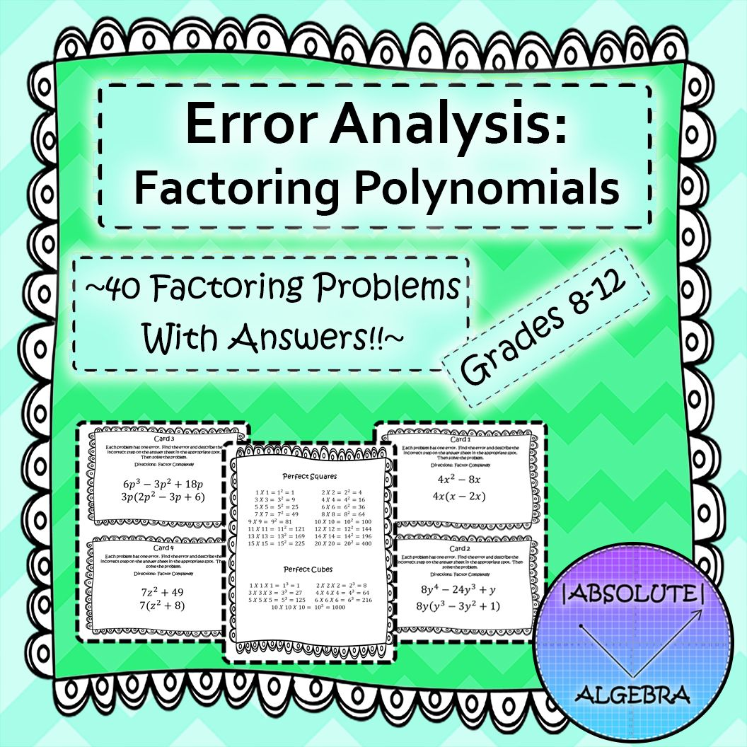 Error Analysis Factoring Polynomials Your Students Will Build Rigor By Finding Errors In Problems Includes Error Analysis Factoring Polynomials Algebra [ 1056 x 1056 Pixel ]
