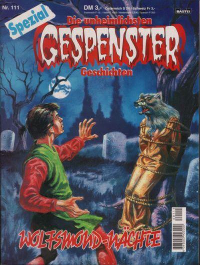 Gespenster Geschichten Spezial #111 - Wolfsmund-Nachte