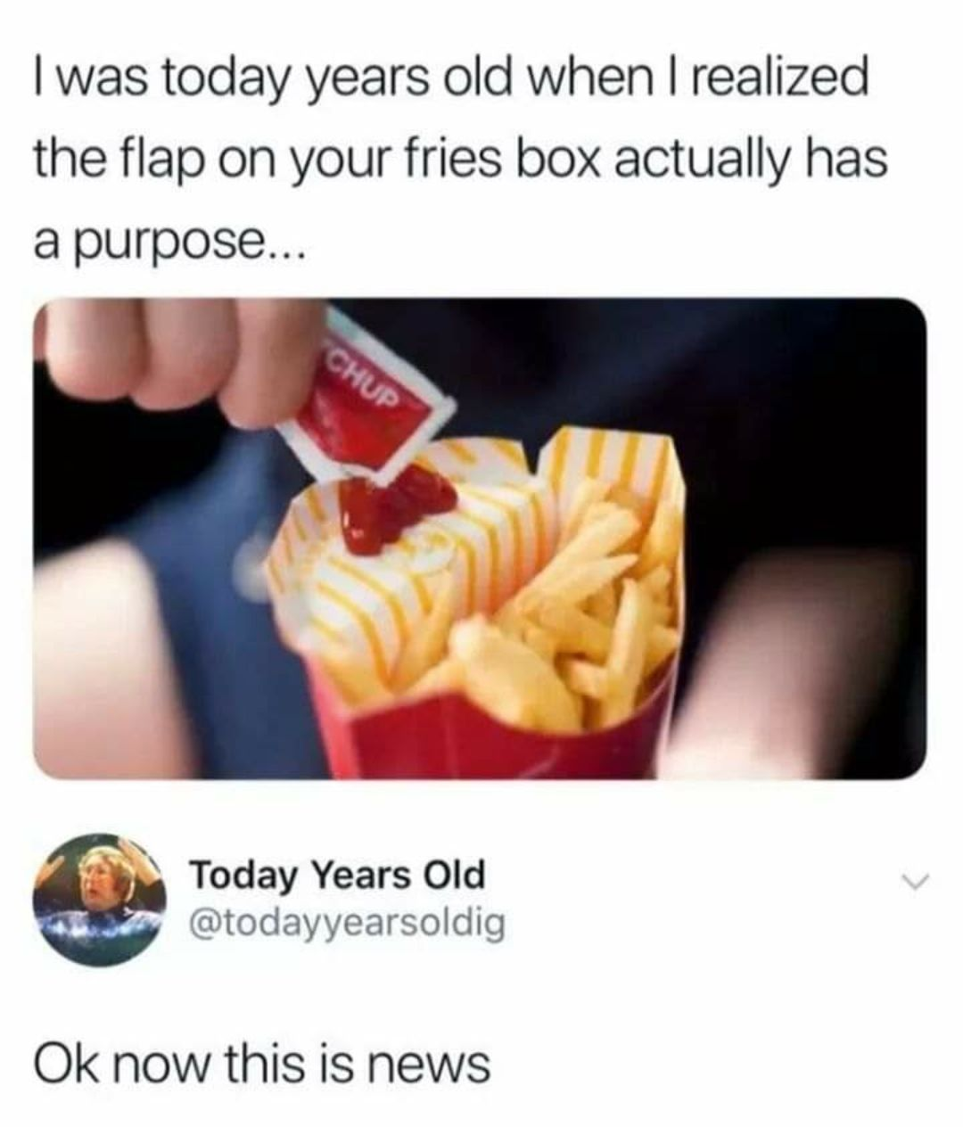 I Was Today Years Old Too Stupid Funny Memes Useful Life Hacks Funny Relatable Memes