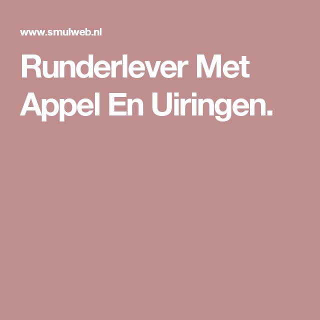 Runderlever Met Appel En Uiringen.