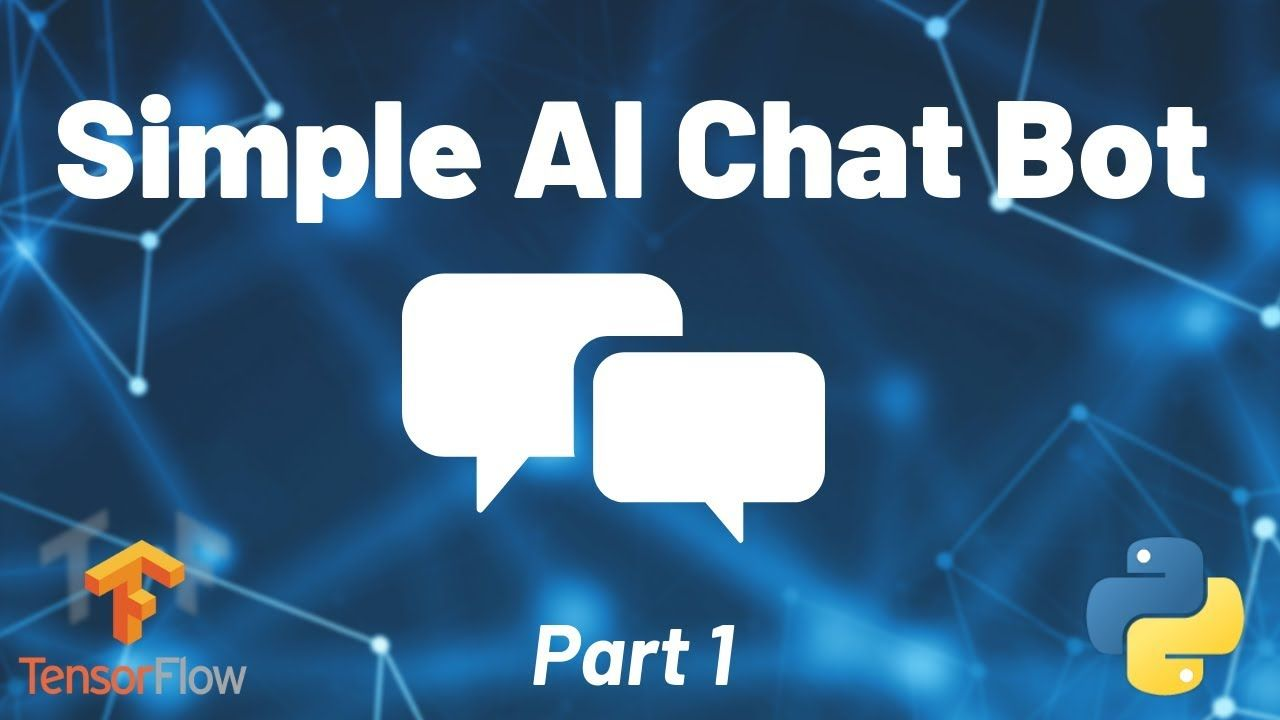 Python Chat Bot Tutorial - Chatbot with Deep Learning (Part