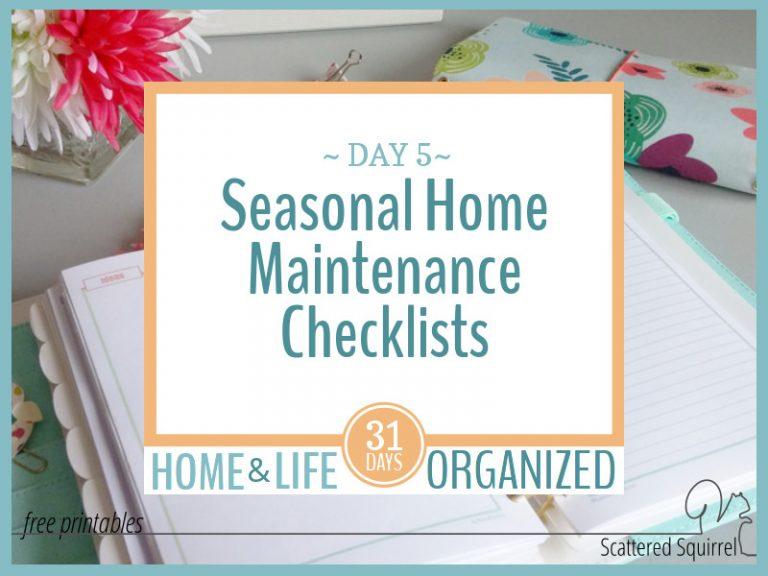 Photo of Seasonal Home Maintenance Checklists to Make Life Easier