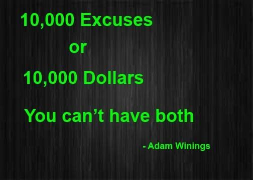 What is your excuse!!!! Just do it you will not be sorry