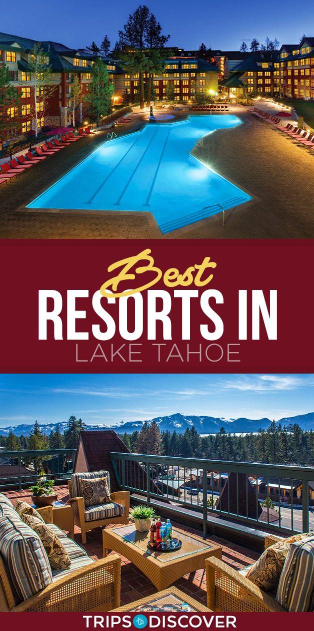 8 Best Resorts in Lake Tahoe