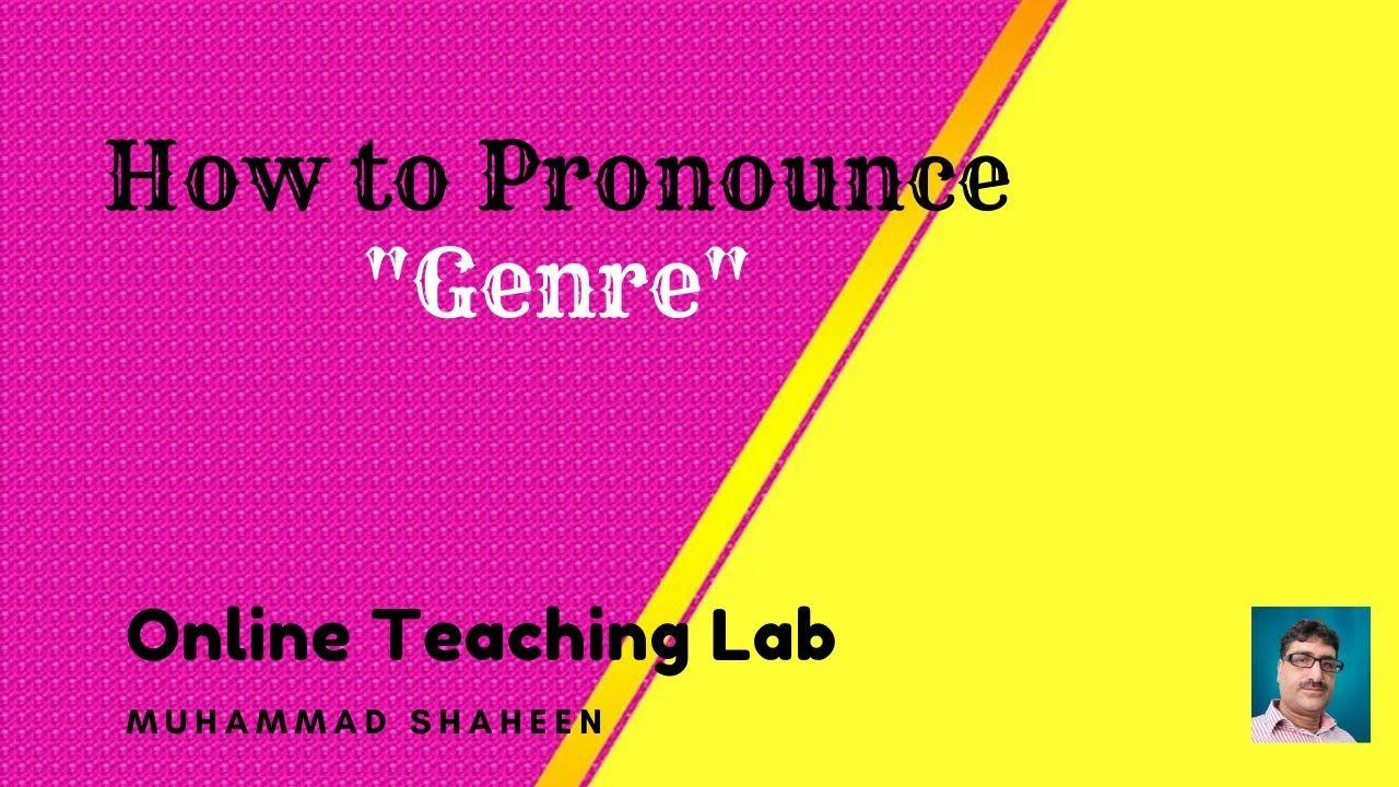 Genre pronunciation symbols for genre how to