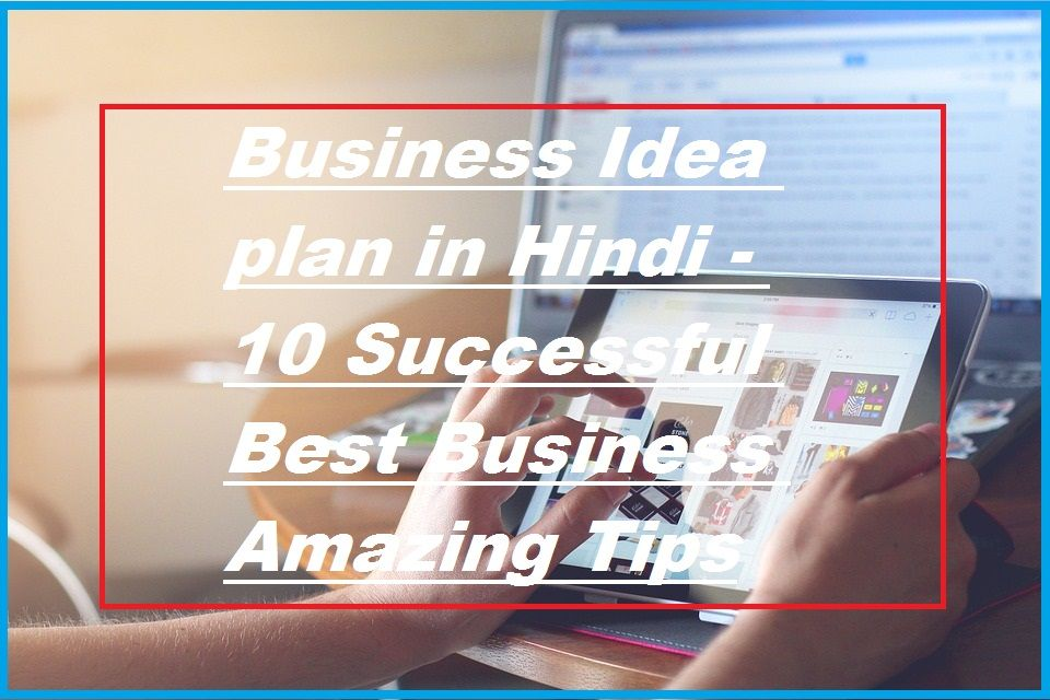 Business Idea Plan In Hindi Top 10 Successful Best Business