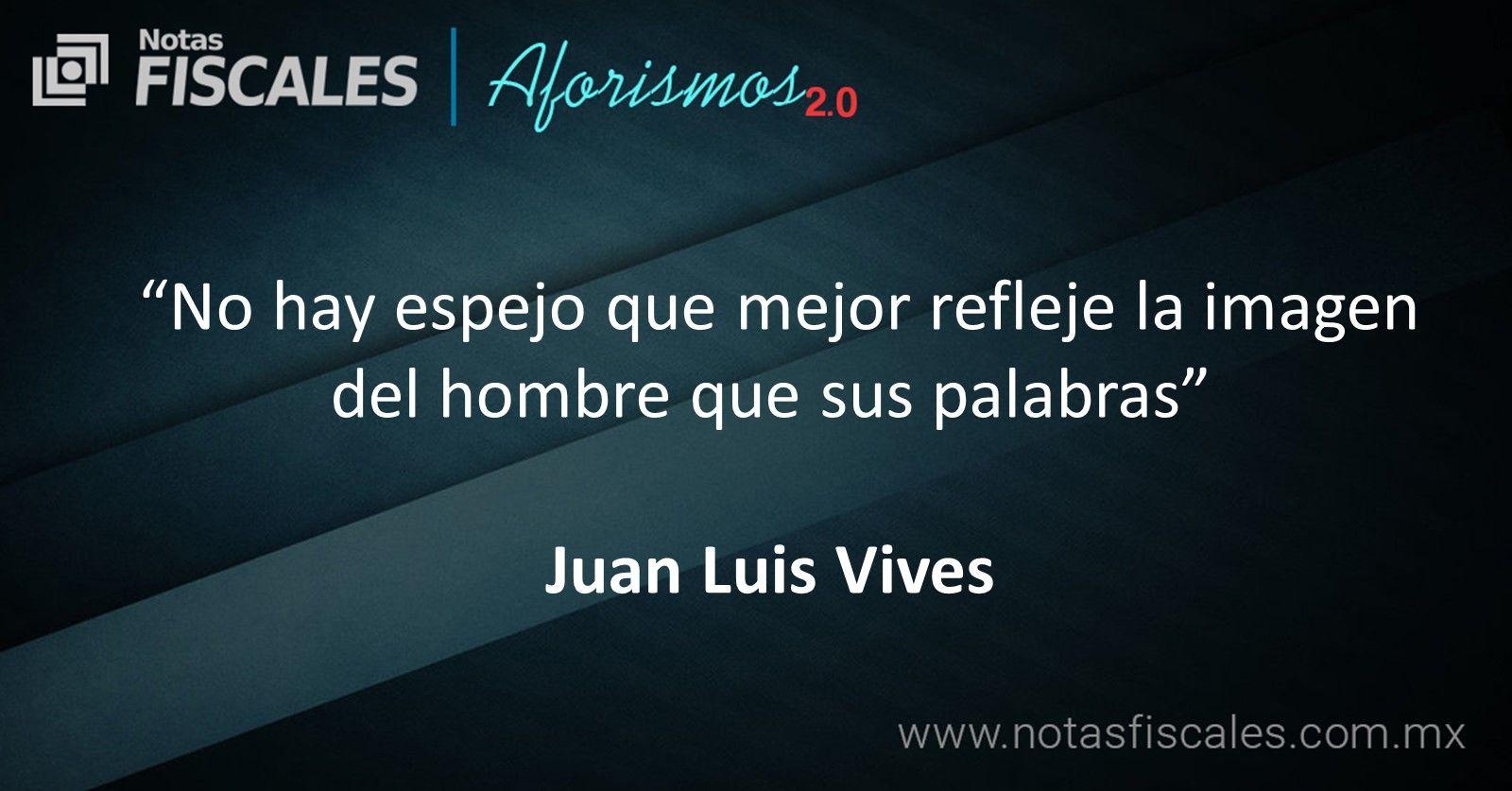 Frase De Juan Luis Vives Luis Vives Imágenes Del Hombre Y
