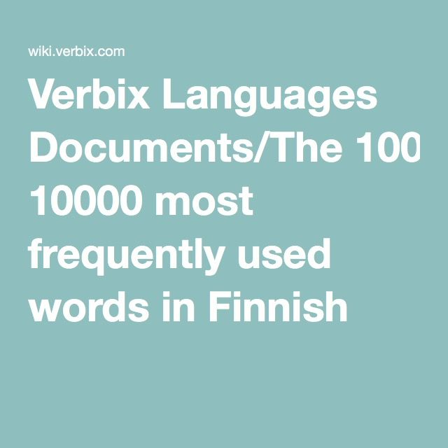 Verbix Languages Documents/The 10000 most frequently used words in Finnish