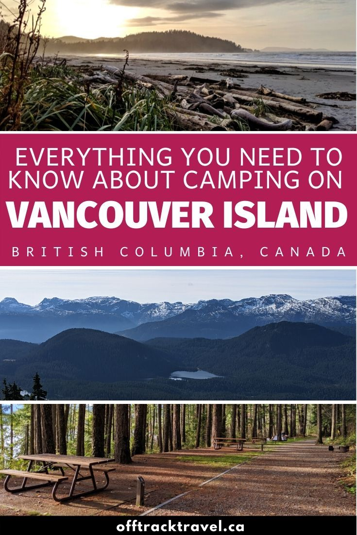 25+ of the Best Campgrounds on Vancouver Island, BC in