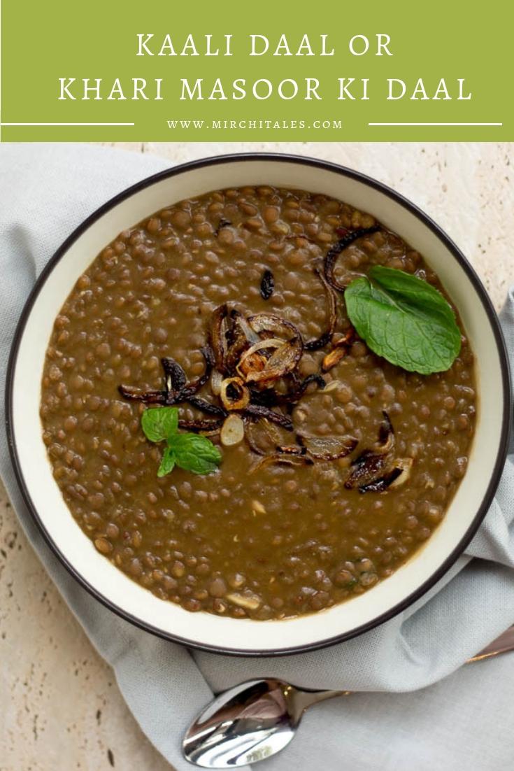 Kaali daal or khari masoor ki daal is a popular vegetarian / vegan Pakistani recipe made with black gram lentils. It can be served with chawal (rice) or roti.