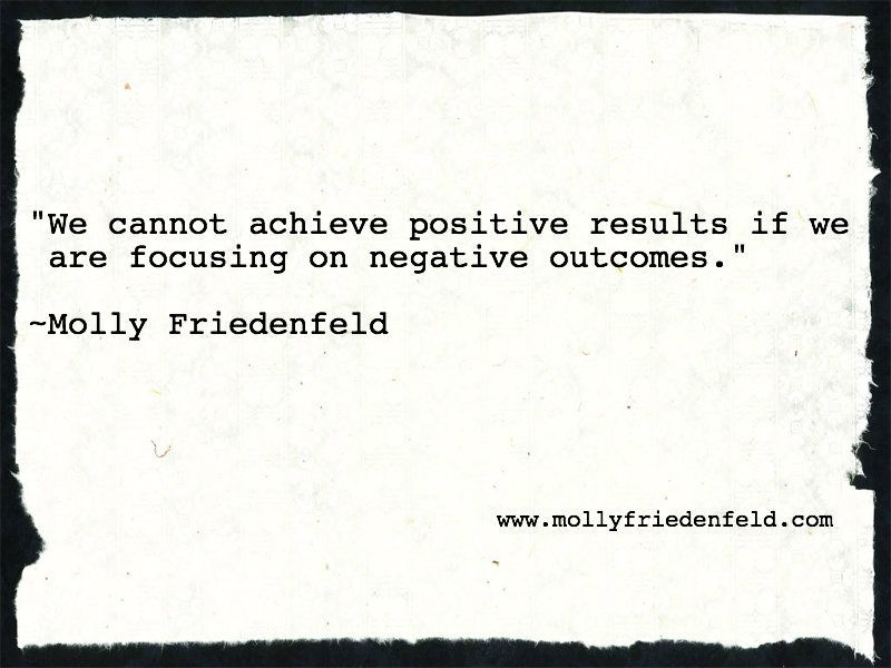 Inspirational quotes, workshops, books, radio programs to inspire the mind and expand the heart: www.mollyfriedenfeld.com
