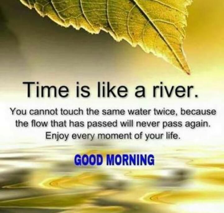 So True Just Like Times Tides Waits For No One Morning Inspirational Quotes Good Morning Inspirational Quotes Good Morning Quotes