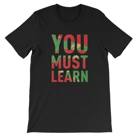 You Must Learn TShirt classic BDP Boogie Down