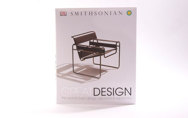 Smithsonian S Great Design Book A Spectacular Survey Of Moments And Individuals In The Expansive World From 1860s Onward