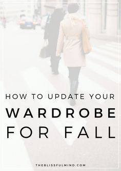 How To Update Your Wardrobe For Fall (Without Going Shopping!)