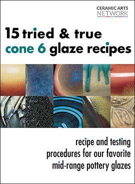 15 Tried and True Cone 6 Glaze Recipes - Ceramic Arts Network #potteryglazes