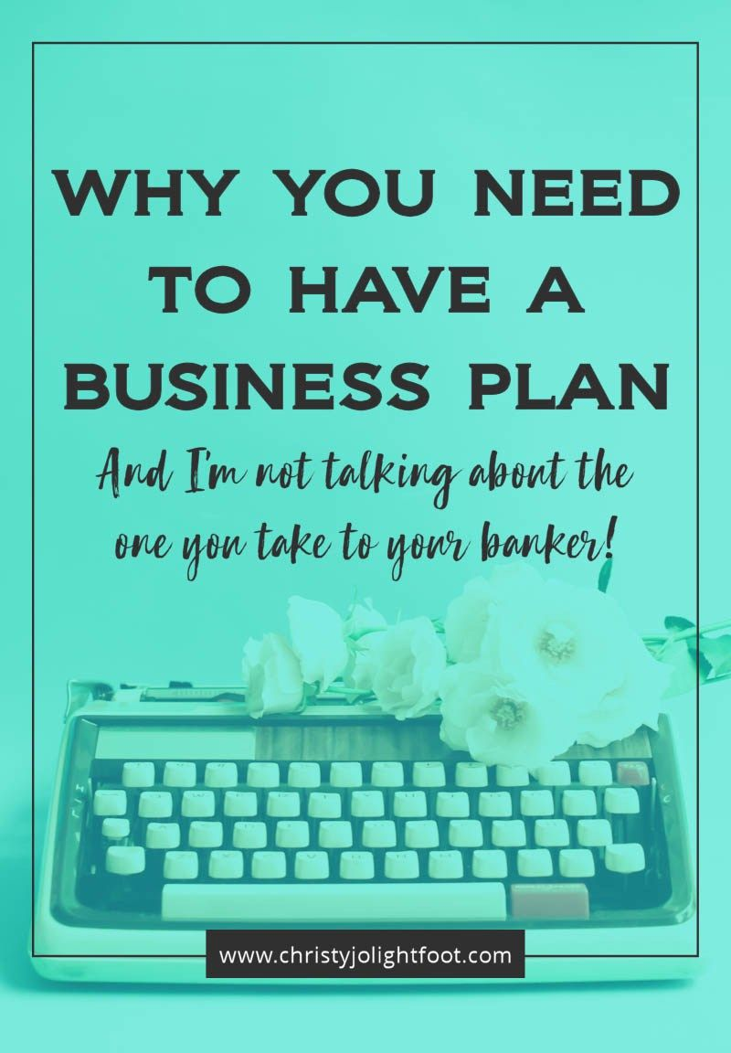 Why you need to have a business plan How to plan