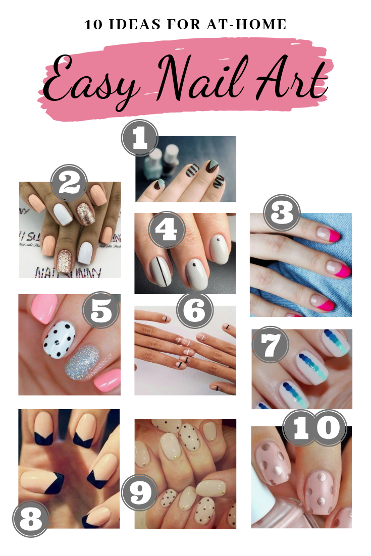 10 Easy Nail Art Ideas For An At Home Manicure Brittany Nicole Manicure At Home Nail Art Diy Easy Simple Nails