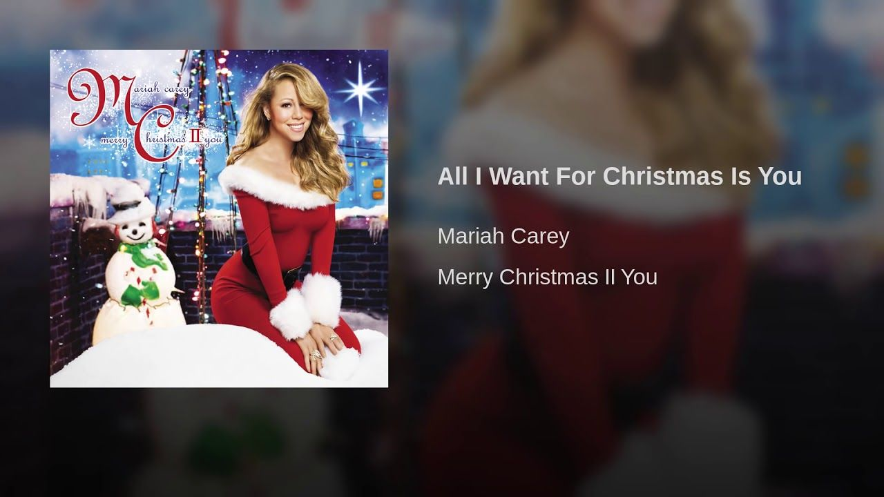 Mariah Carey All I Want For Christmas Is You Best Christmas Songs Mariah Carey Merry Christmas Mariah Carey