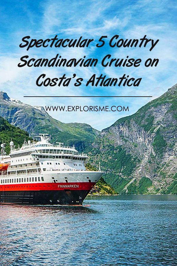 Spectacular 5 Country Scandinavian Cruise On Costa S Atlantica Place To Visit Traveling Tips Travel Destinations Best Travel Destinations Travelingtips