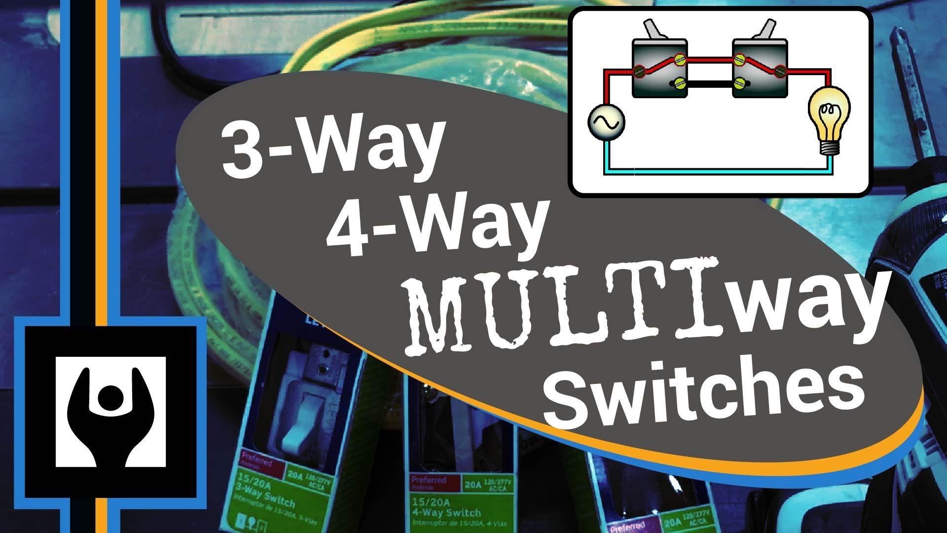 3-way 4-way Multiway Switching