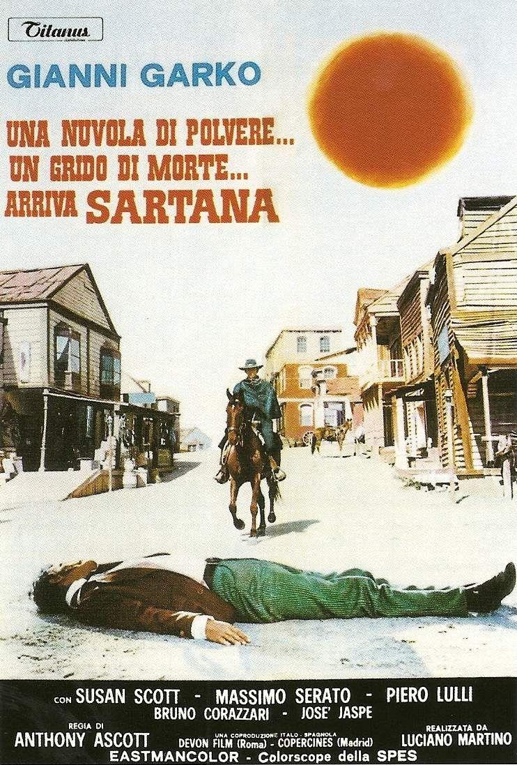 LIGHT THE FUSE...SARTANA'S COMING!