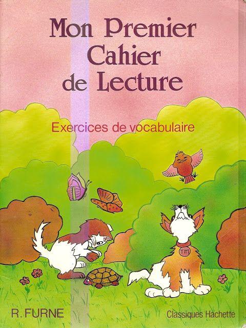 R Furne Mon Premier Cahier De Lecture Exercices De