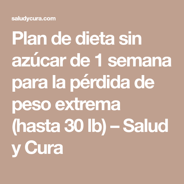 plan de dieta de pérdida de peso extrema