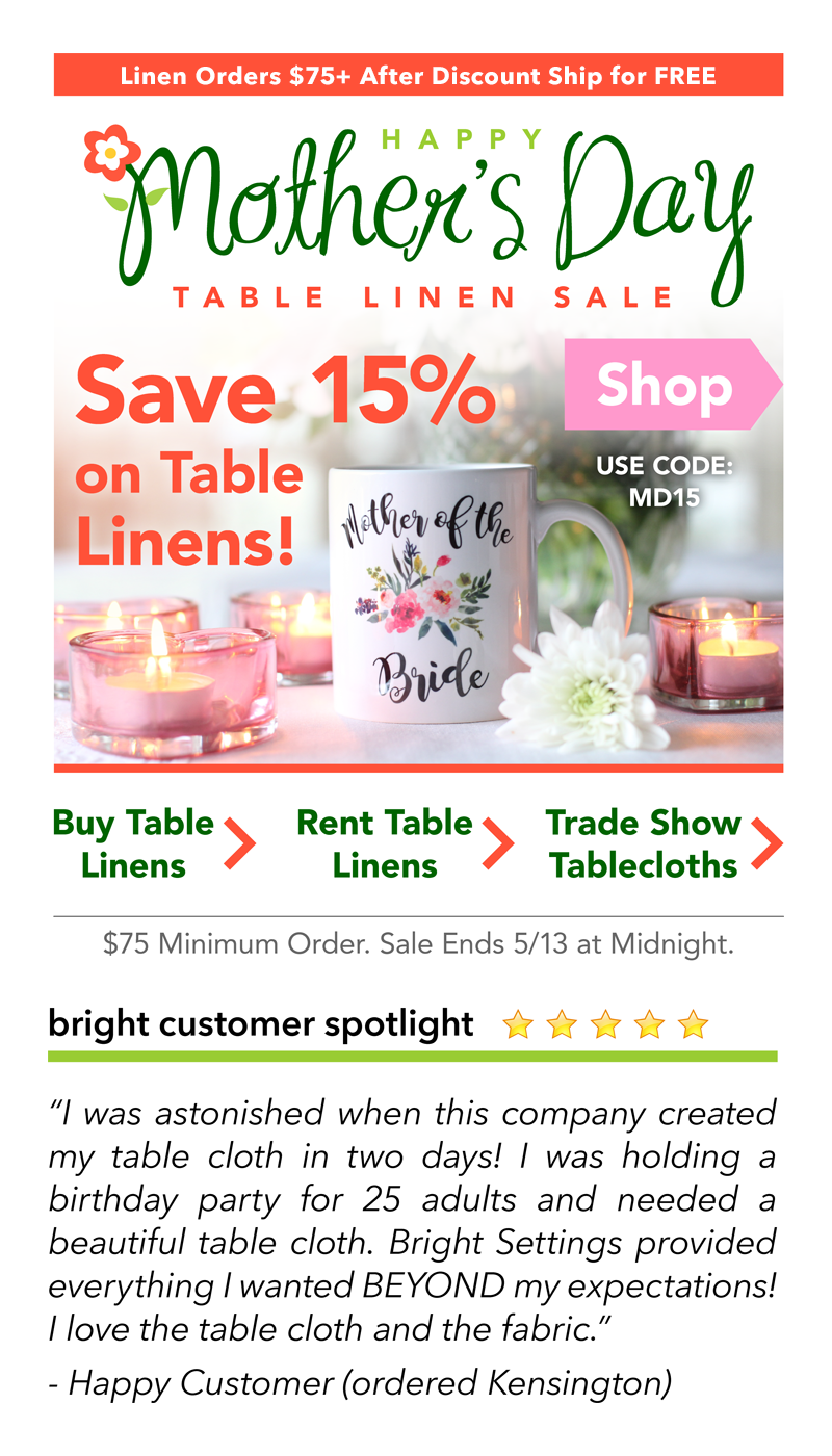 Save 15 On Table Linen Purchases Or Rentals And Trades Show