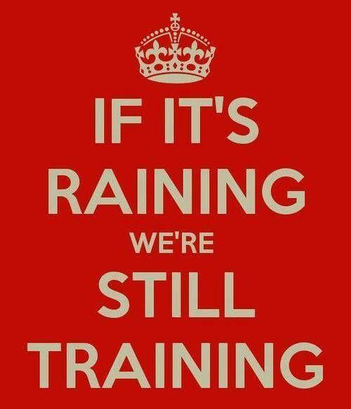 rain but still training
