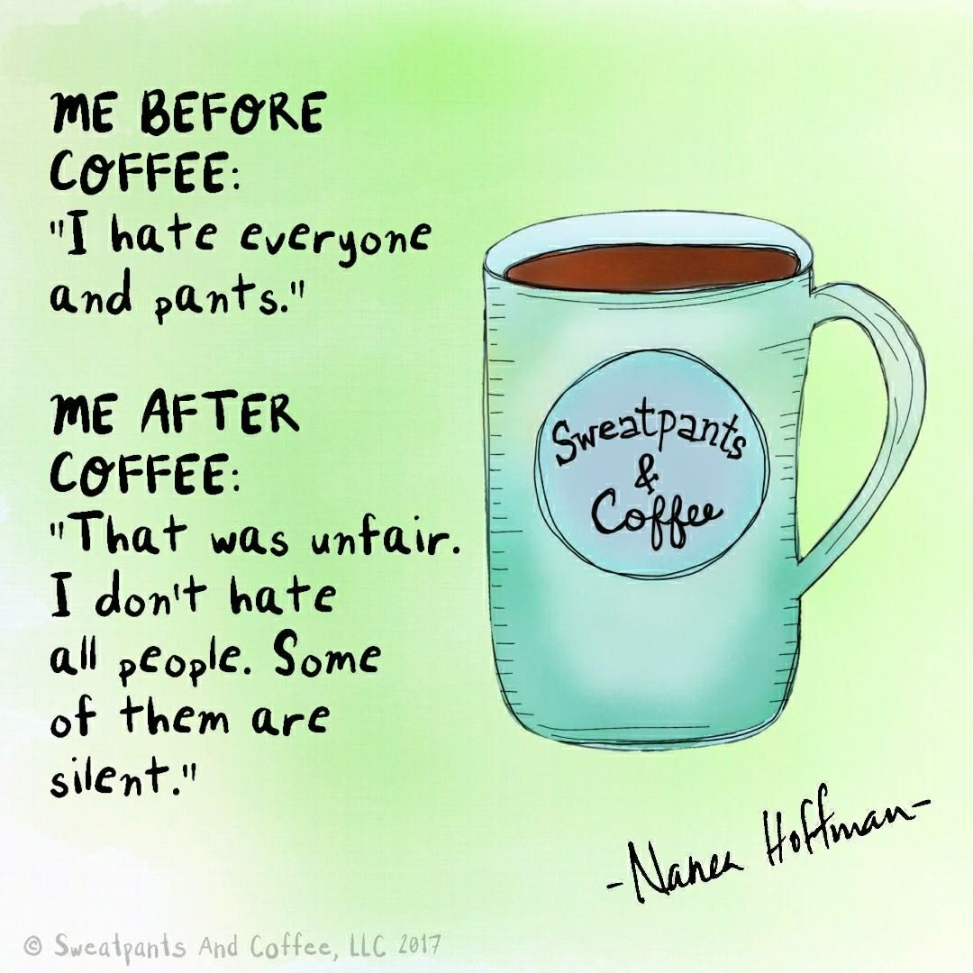 Pin by Saritza Hernandez on All about the coffee in 2019 ... #sweatpantsCoffeeQuotes