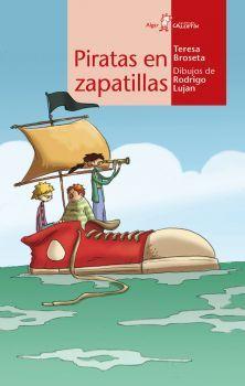 A Partir De 10 Años Adrián Ana Y Bea Reciben Un Valioso Regalo De Su Amigo Bruno El Dueño Del Quio Cuentos De Piratas Piratas Libros Infantiles Recomendados