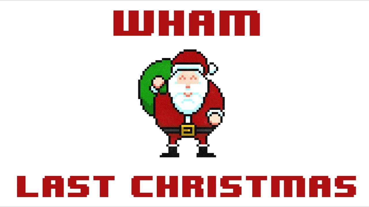 Wham Last Christmas 8 BIT Version | Nevertone | Pinterest