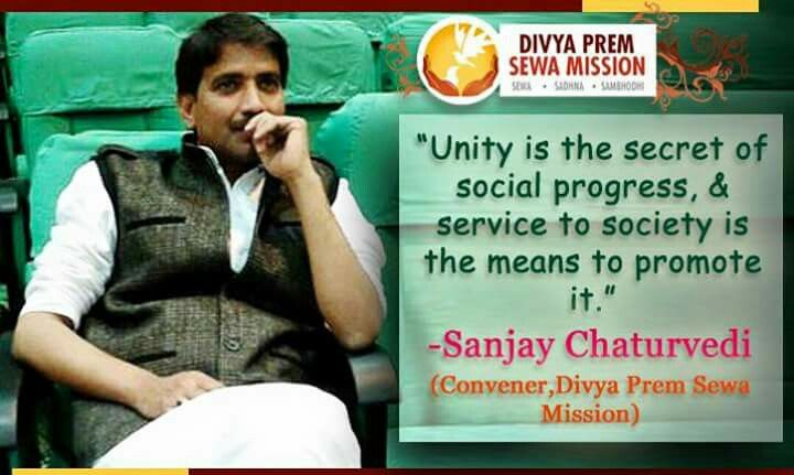 Unity is the Secret of Social Progress & Service to Society is means to Promote it. _Sanjay Chaturvedi #dpsm #joindpsm #DPSM