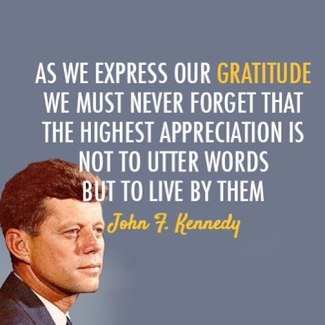 John F Kennedy Gratitude Quote: John F. Kennedy Quote