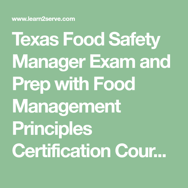 Texas Food Safety Manager Exam and Prep with Food Management ...
