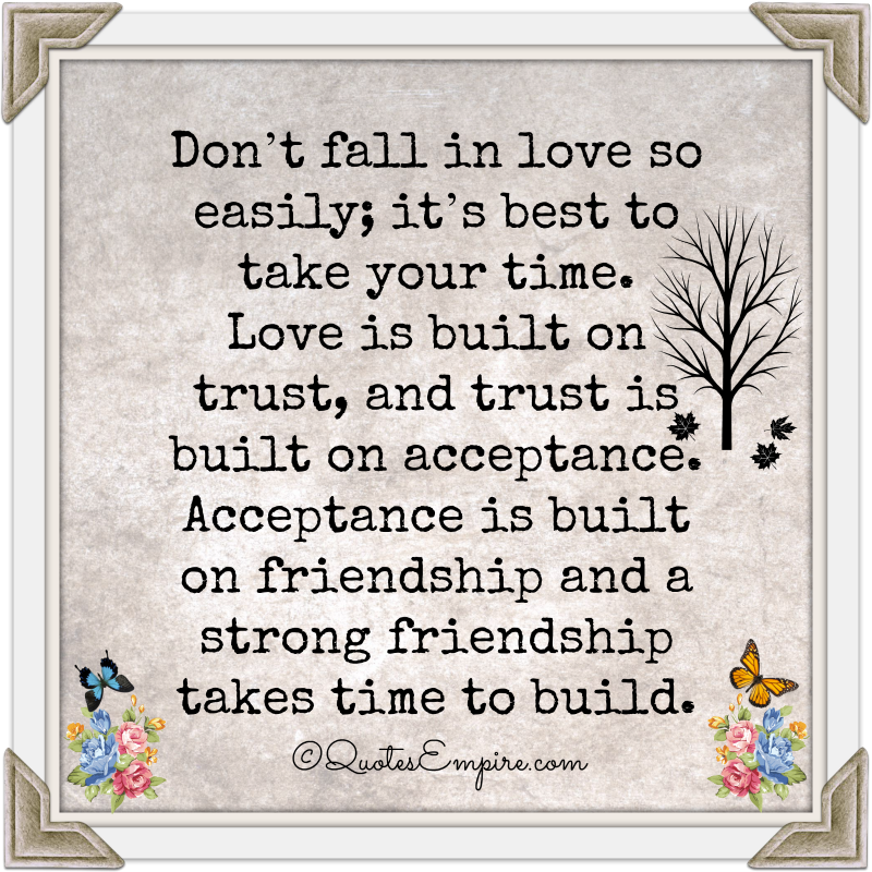 Don T Fall In Love Quotes Empire Dont Fall In Love Falling In Love Quotes Love Takes Time