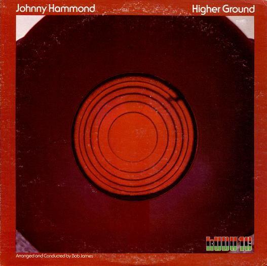 JOHNNY HAMMOND / Higher Ground (1974)