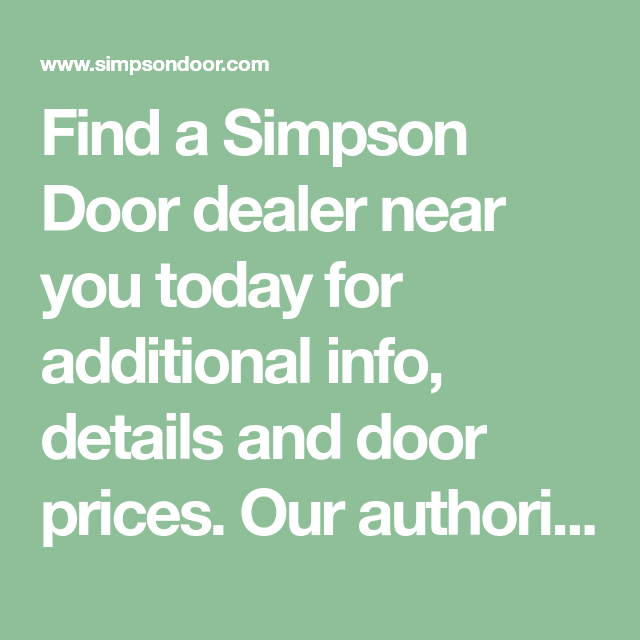 Best Find A Simpson Door Dealer Near You Today For Additional 400 x 300